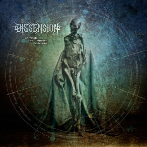 Album Cover - Dissension - Of Time And Chronic Disease