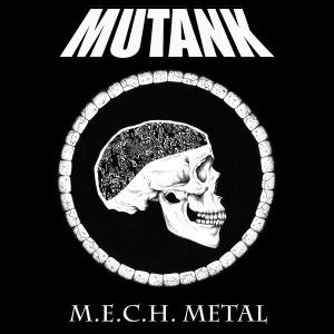 MUTANK M.E.C.H. Metal Cover