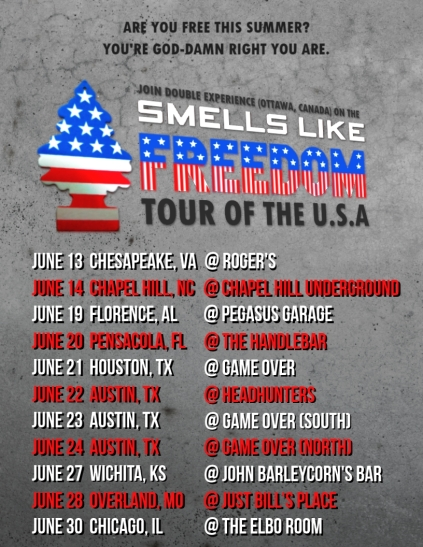 Double Experience Smells Like Freedom TOUR JUNE 2 2014
