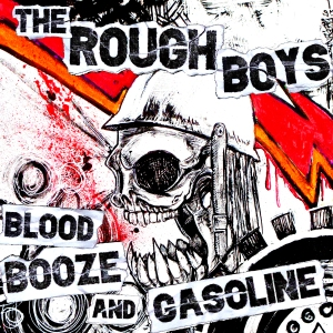 EPCover - Rough Boys - Blood Booze and Gasoline