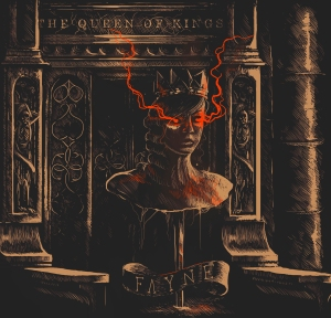 EP Cover - Fayne - The Queen of Kings 2014