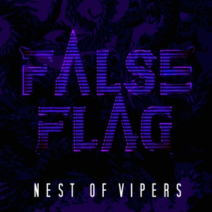 FALSE FLAG NEST OF VIPERS COVER 01