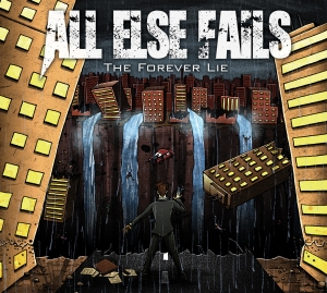 all-else-fails-the-forever-lie-front-cover1