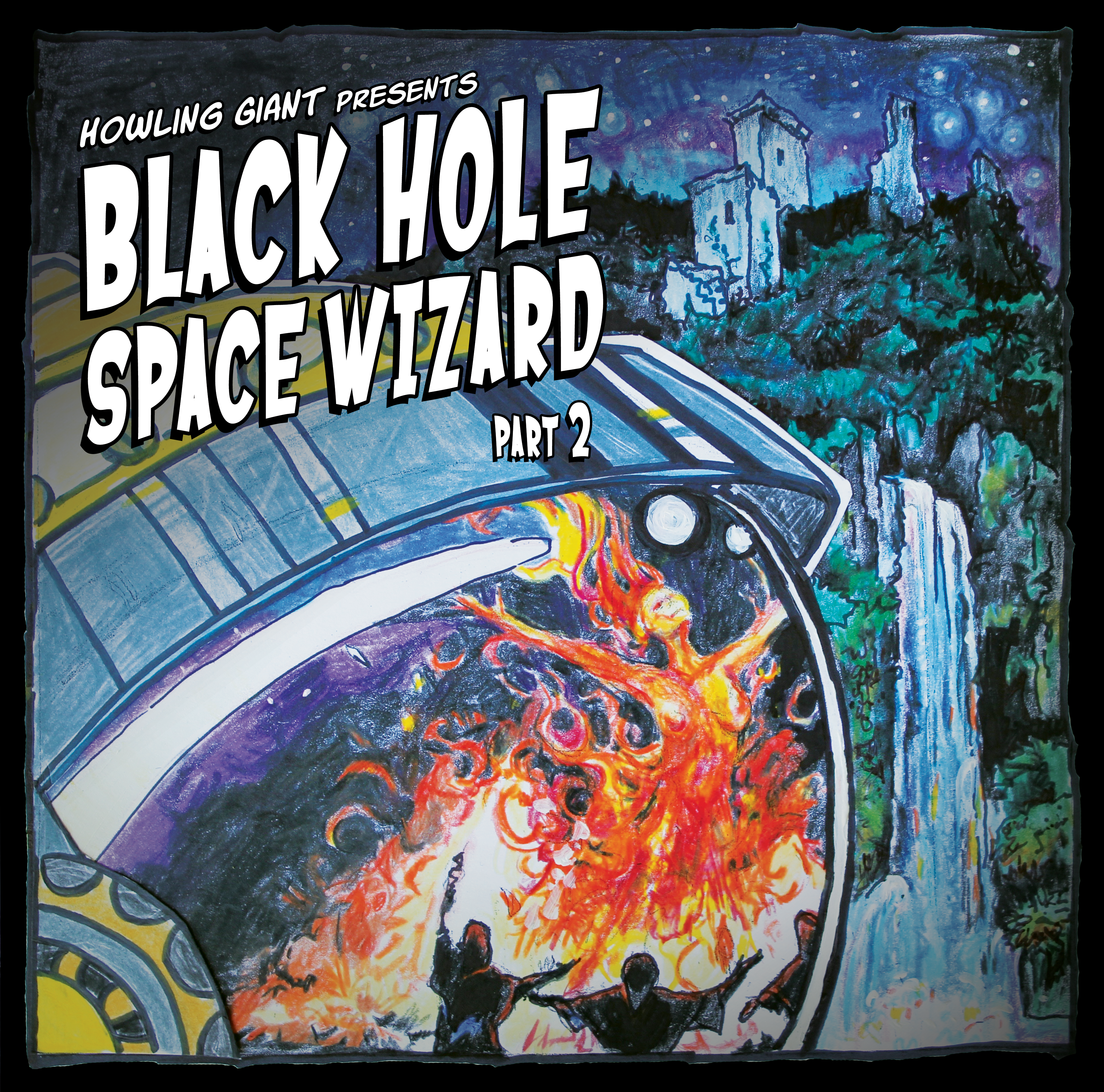 Epk howling giant black hole space wizard part 2 2017 download ep cover stopboris Gallery