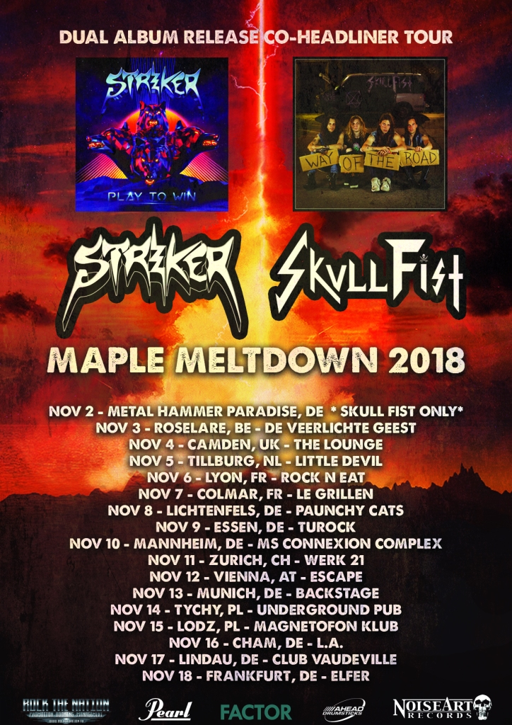 "d6601bf0acd8 STRIKER Announce European ""Maple Meltdown Tour"" w  SKULL FIST + Sixth  Studio Album ""Play To Win"" Out October 26th + New Lyric Video ""Heart of  Lies"""